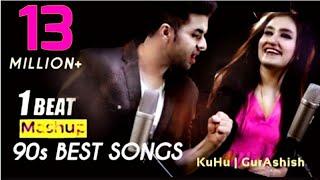 1 BEAT Mashup - 90's Bollywood - SINGOFF  | KuHu Gracia | GurAshish Singh | Singh's Unplugged