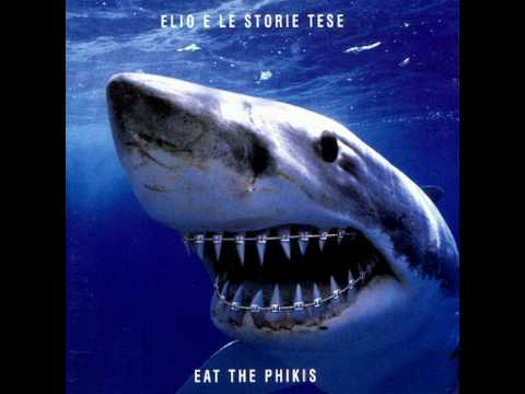 Elio E Le Storie Tese - Eat The Phikis (Album)