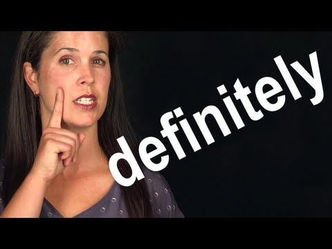 How to Pronounce DEFINITELY — American English — Word of the Week