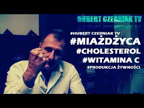 Hubert Czerniak TV #9 #Miażdżyca #Cholesterol #Cała Prawda #Produkcja żywności #Barbarzyństwo