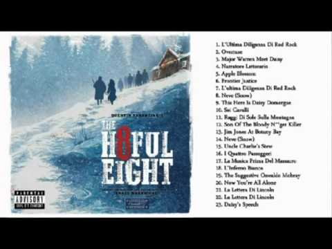 The Hateful Eight OST (Full Soundtrack)