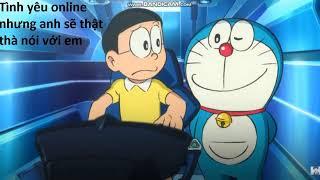 Doraemon| thế giới ảo tình yêu thật.