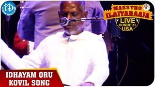 Maestro Ilaiyaraaja Live Concert - Idhayam Oru Kovil Song - Ilaiyaraaja || San Jose, California