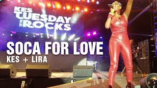 Kes and Lira - Soca For Love Live | Tuesday On The Rocks 2019