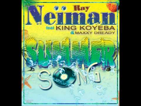 Ray Neiman Feat King Koyeba & Maxxi Dready - Summer Song video