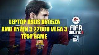 AMD Ryzen 3 2200U Vega 3 - FIFA Online 3 - ASUS X505ZA