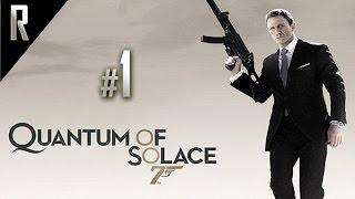 ► James Bond: Quantum of Solace - Walkthrough HD - Part 1