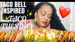 TACO BELL INSPIRED TACO TUESDAY || SOCIAL EATING | EATING SHOW