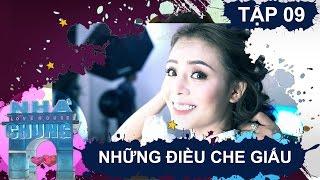 NGÔI NHÀ CHUNG - LOVE HOUSE   Series 1 - Tập 9   Những điều che giấu   210317