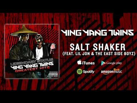 Ying Yang Twins - Salt Shaker (Feat.  Lil Jon & The East Side Boyz)