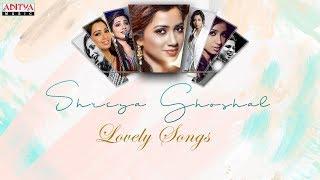 Shreya Ghoshal Lovely Songs Birthday Special