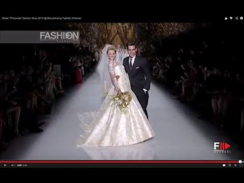 "Bridal ""Pronovias"" Fashion Show 2013 @ Barcelona by Fashion Channel"
