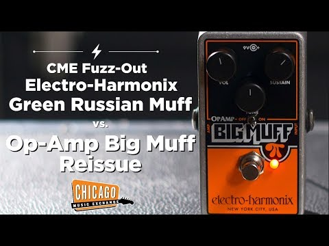 Electro-Harmonix Green Russian Big Muff vs Op-Amp Big Muff Reissue | CME FUZZ OUT