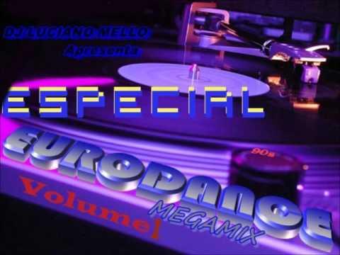 ESPECIAL EURODANCE MEGAMIX VOL 1 BY DJ LUCIANO MELLO