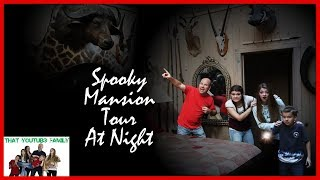Exploring Abandoned SPOOKY MANSiON TOUR AT NiGHT / That YouTub3 Family