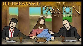 The Cinema Snob & The Nostalgia Critic: THE PASSION OF THE CHRIST