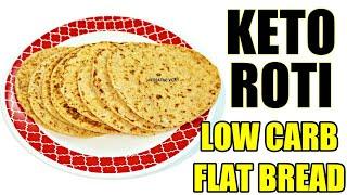 Keto Roti Recipe | Keto Chapati | Keto Coconut Flour Flatbread Recipe