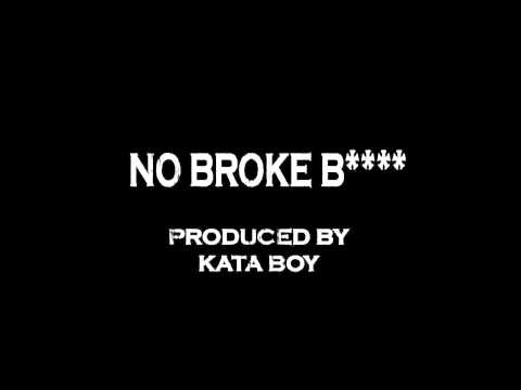 Kata Boy - No Broke Bitch - Prod By Kata Boy On Itunes Now video