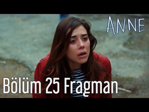 Anne 25. Bölüm Fragman