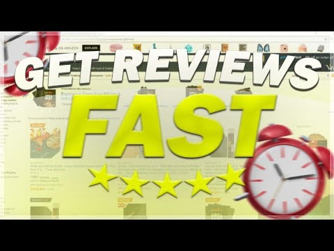 HOW TO GET REVIEWS FAST FOR YOUR AMAZON LISTINGS