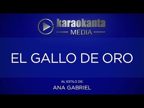 Ana Gabriel - El Gallo De Oro