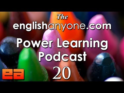 The Power Learning Podcast – 20 – The 6 English Fluency Habits – EnglishAnyone.com