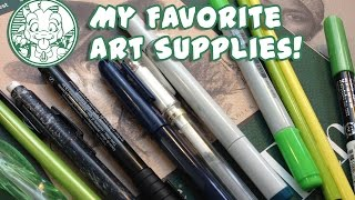 My Favorite Art Supplies!