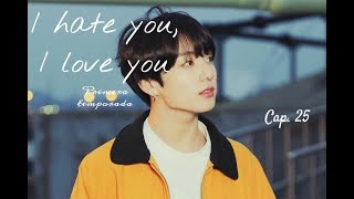 Imagina con Jungkook Cap.25  I hate you, I love you ♥