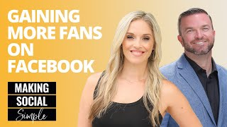 Making Social Simple: Gaining More Fans On Facebook