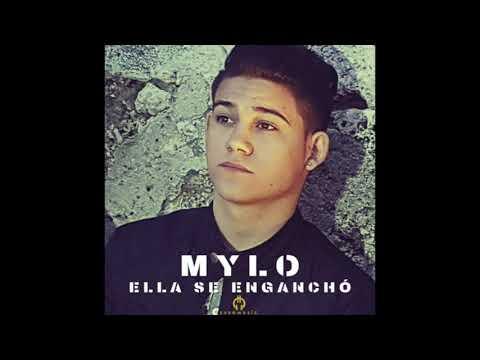 Mylo   Ella se Engancho (Audio Oficial)