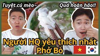 Món ăn người Hàn Quốc yêu thích nhất - Phở Bò (feat. SAPA, Cơm Rang Thịt Gà )