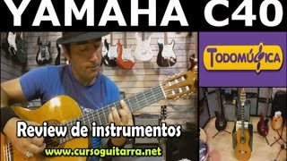 Yamaha C 40 -  Review, Guitarra Principiantes