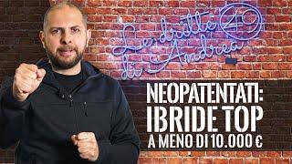 Neopatentati: AUTO IBRIDE TOP a meno di 10.000 euro!