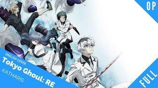 "「English Cover」Tokyo Ghoul:Re OP 2 ""Katharsis"" FULL Ver.【Sam Luff】- Studio Yuraki"