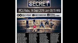 download lagu The Secret  - Icu Pro2 Rri Jakarta Live gratis