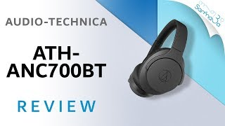 Audio Technica ANC700BT Wireless Headphones Review