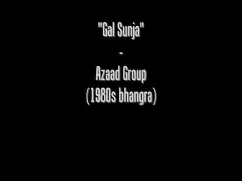 Gal Sunja - Nachdi Jawani - Azaad Group video