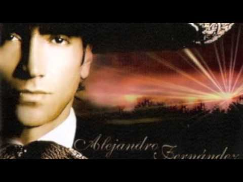 Alejandro Fern�ndez - Alejandro Fernandez  Como Quisiera