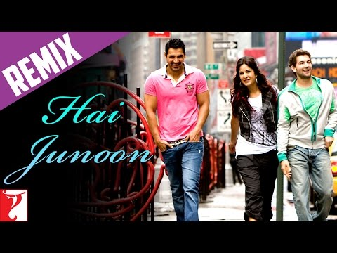 Hai Junoon - New York - YRF Remix Video