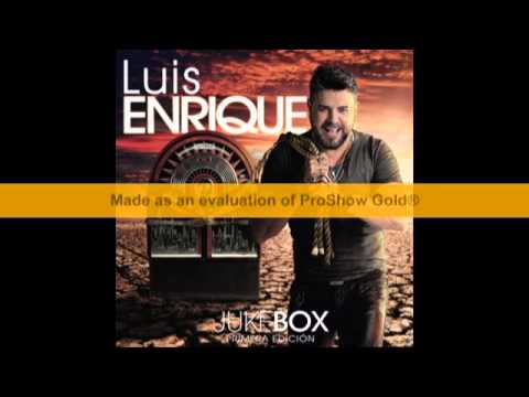 Luis Enrique - Te amo - JUKEBOX