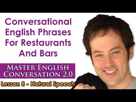 Natural Speech 2 – Conversational English For Restaurants – Master English Conversation 2.0