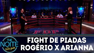 download musica Fight de Piadas: Arianna Nutt x Rogério Vilela - Ep8 The Noite 260418
