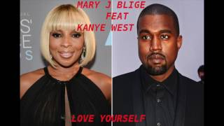 Mary J Blige Love Yourself feat Kanye West Instrumental