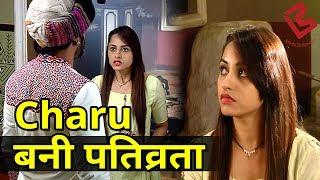 Moh Moh Ke Dhaage|TV Serial|Charu कर रही अच्छी पत्नी बनने की कोशिश