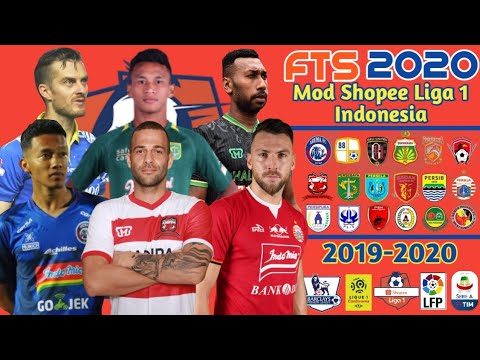 Terbaru!!! Download FTS 2020 Mod Shopee Liga 1 Indonesia dan Club Eropa Full Transfer 2019-2020 #1