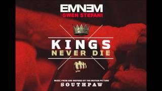 download lagu Eminem Ft. Gwen Stefani - Kings Never Die Clean/edited gratis