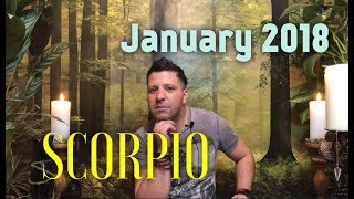 SCORPIO January 2018 Horoscope Tarot - BE YOU | Omen & New Start