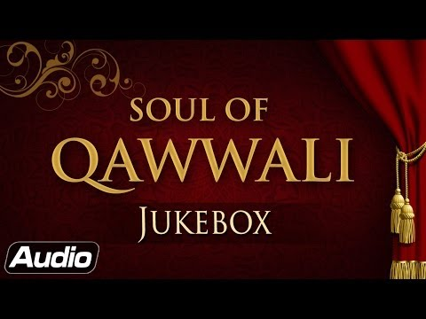 Soul Of Qawwali | Nusrat Fateh Ali Khan - Rahat Fateh Ali Khan | Audio Jukebox video