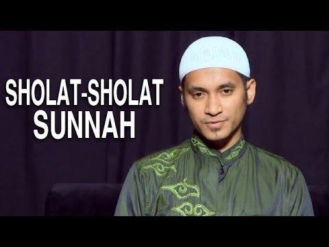 Serial Fikih Islam (21): Sholat-Sholat Sunnah - Ustadz Abduh Tuasikal