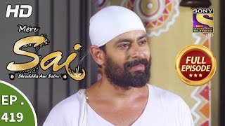 Mere Sai - Ep 419 - Full Episode - 2nd May, 2019
